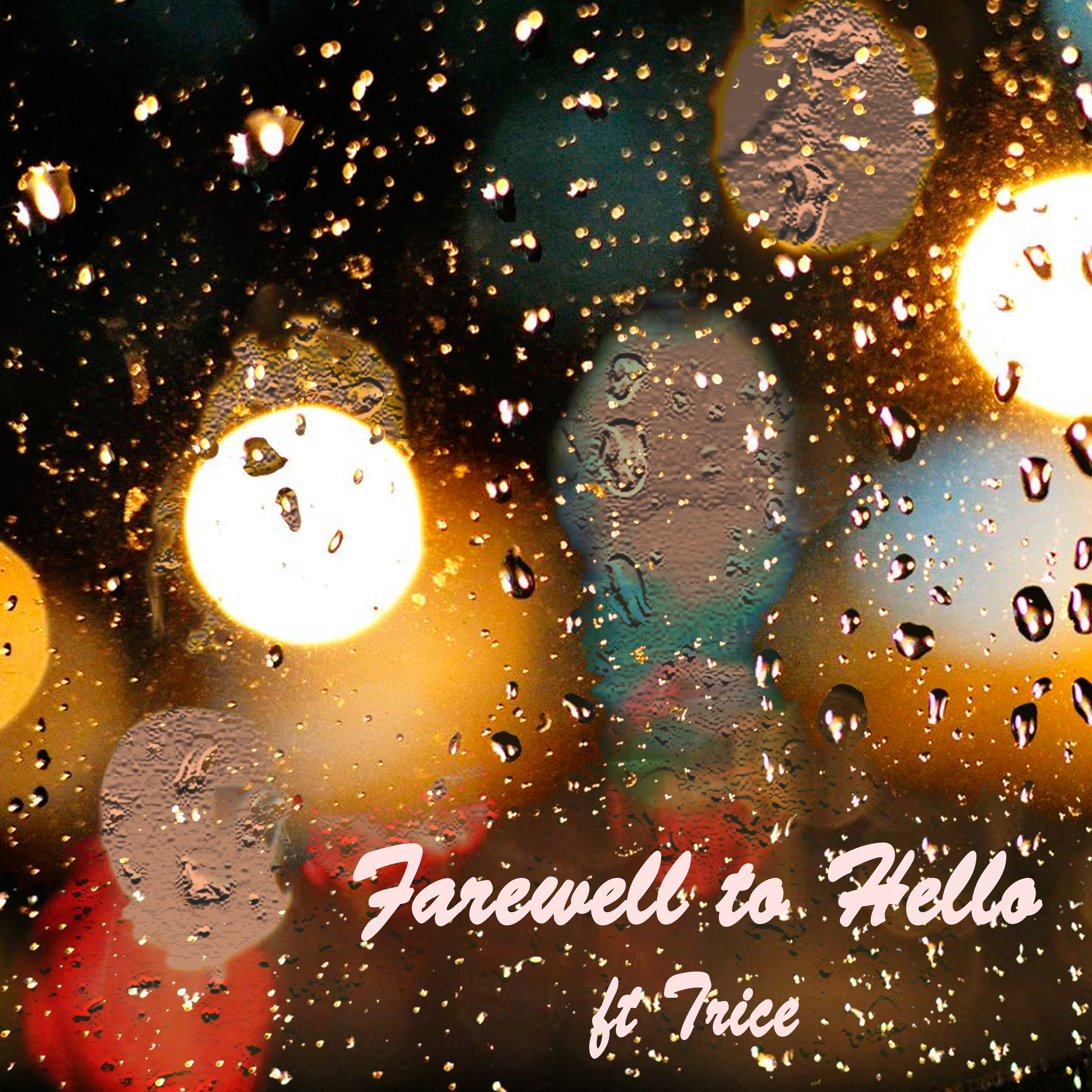 Farewell to Hello (ft. Trice)
