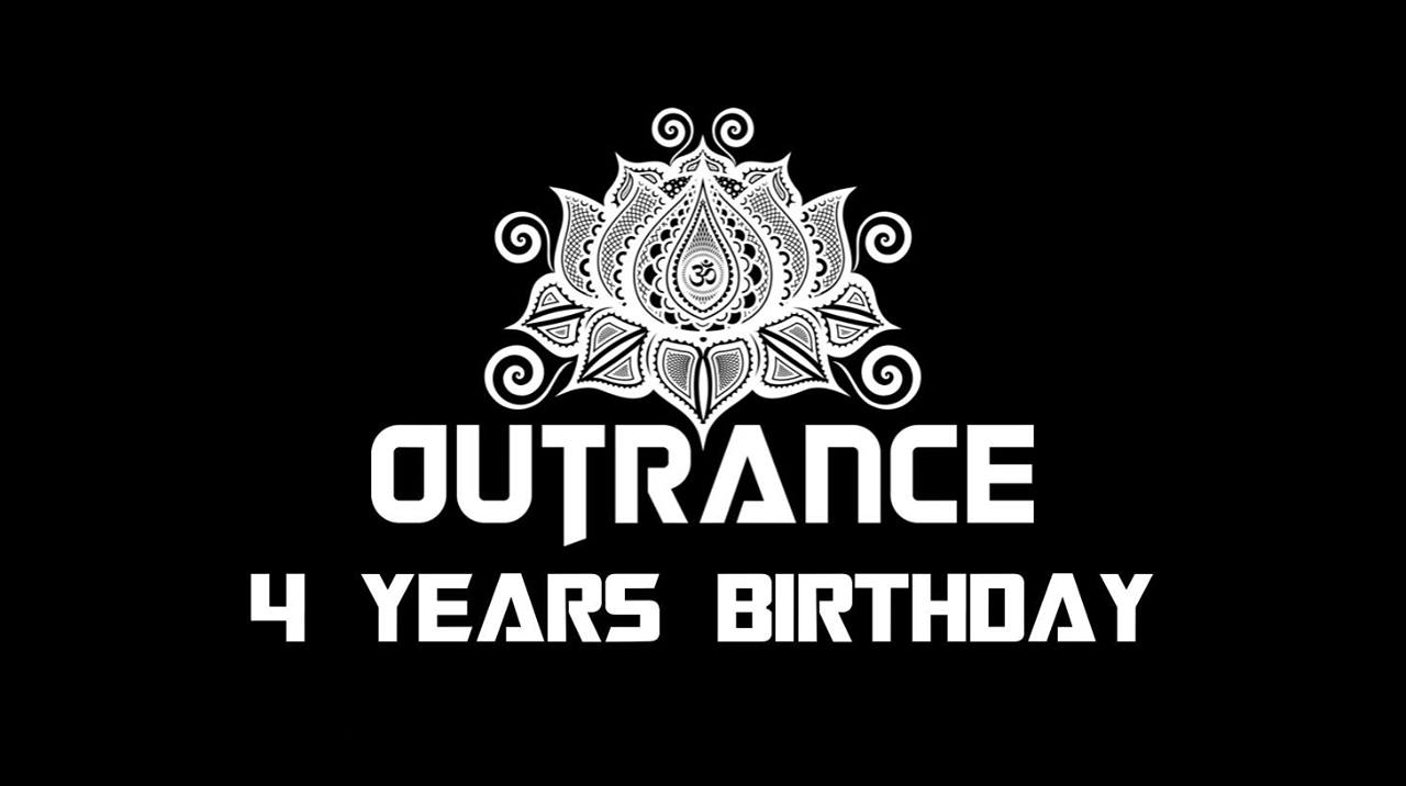 OUTRANCE 4 YEARS BIRTHDAY