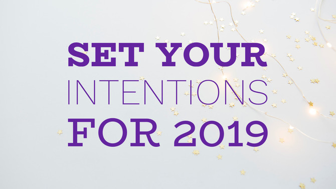 Set Your Intensions For 2019
