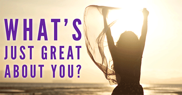 What Just Great About You