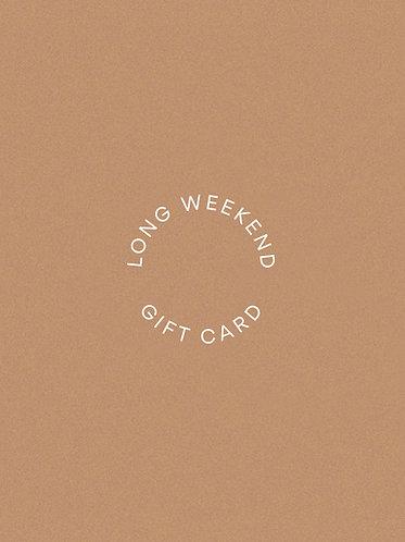 Long Weekend Gift Card