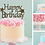 Thumbnail: Happy Birthday Card Cake Topper FONT 3