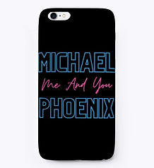 iphone me and you michael phoenix