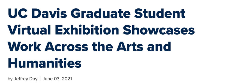 UC Davis Graduate Student Virtual Exhibition Article