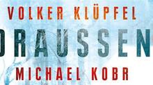 Volker Klüpfel und Michael Kobr: DRAUSSEN ☆☆☆