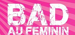 1031_bad-au-feminin