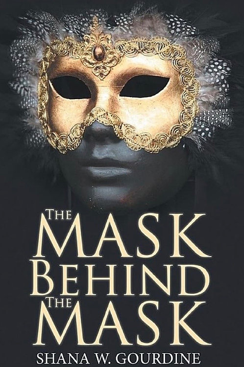 The Mask Behind The Mask