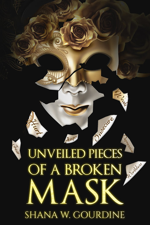 Unveiled Pieces Of A Broken Mask