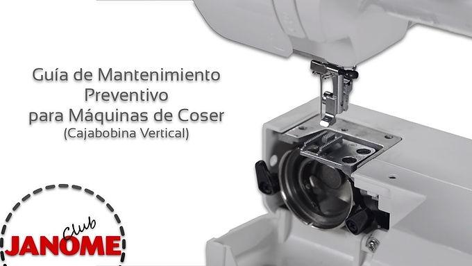 Mantenimiento Preventivo de Máquina de Coser