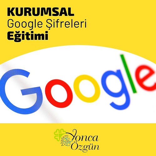 Kurumsal Google Şifreleri Eğitimi