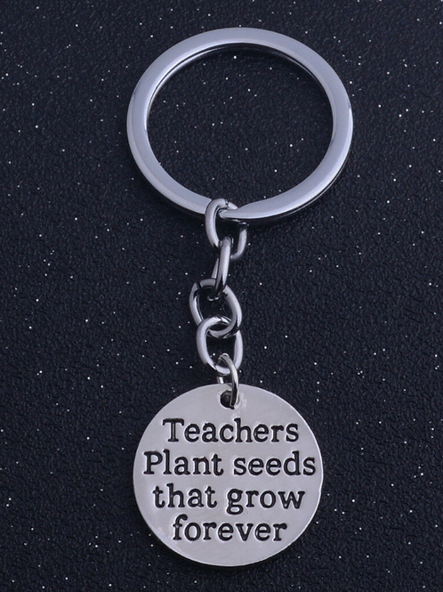 """Teachers Plant Seeds that grow forever"" Key Ring"