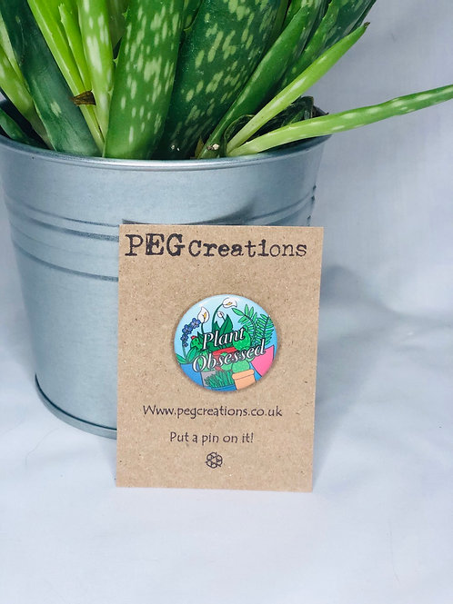 """Plant Obsessed"" Pin Badge"