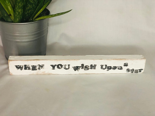 """When you wish upon a star"" Wooden Sign"