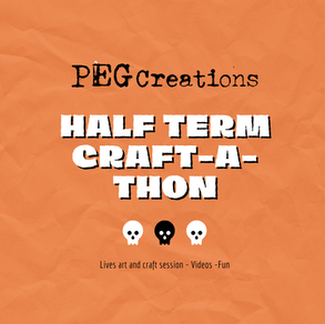 Half Term Spooky Craftathon on Peg Creations Facebook Page!