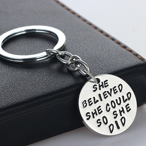 """She Believed She Could"" Key Ring"