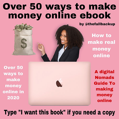 How To Make Real Money Online - Over 50 ways to make money online in 2020 (e-bk)
