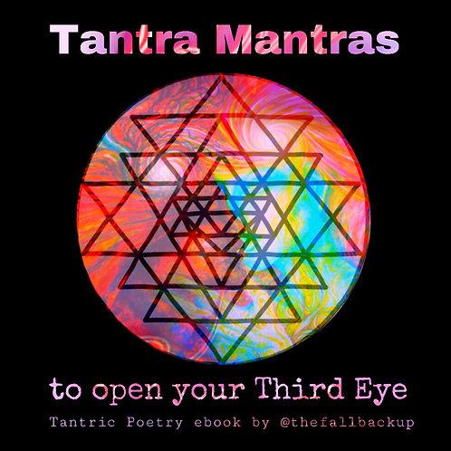 Tantra Mantras To Open Your Third Eye (e-book)
