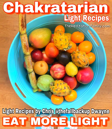 Chakratarian Light Recipes - Cook Book (e-book)