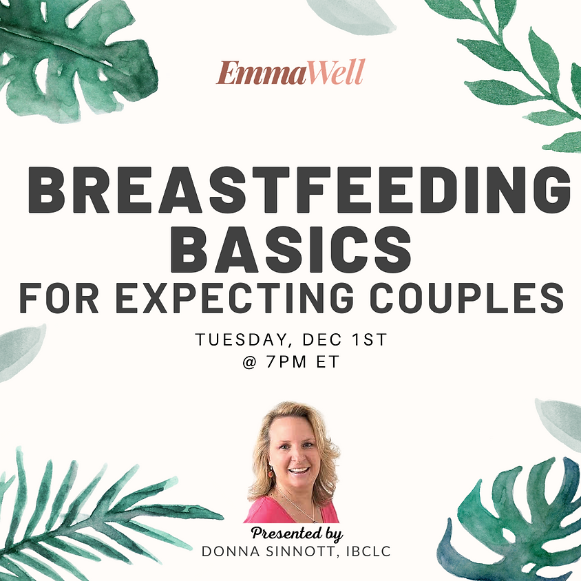 Breastfeeding Basics for Expecting Couples