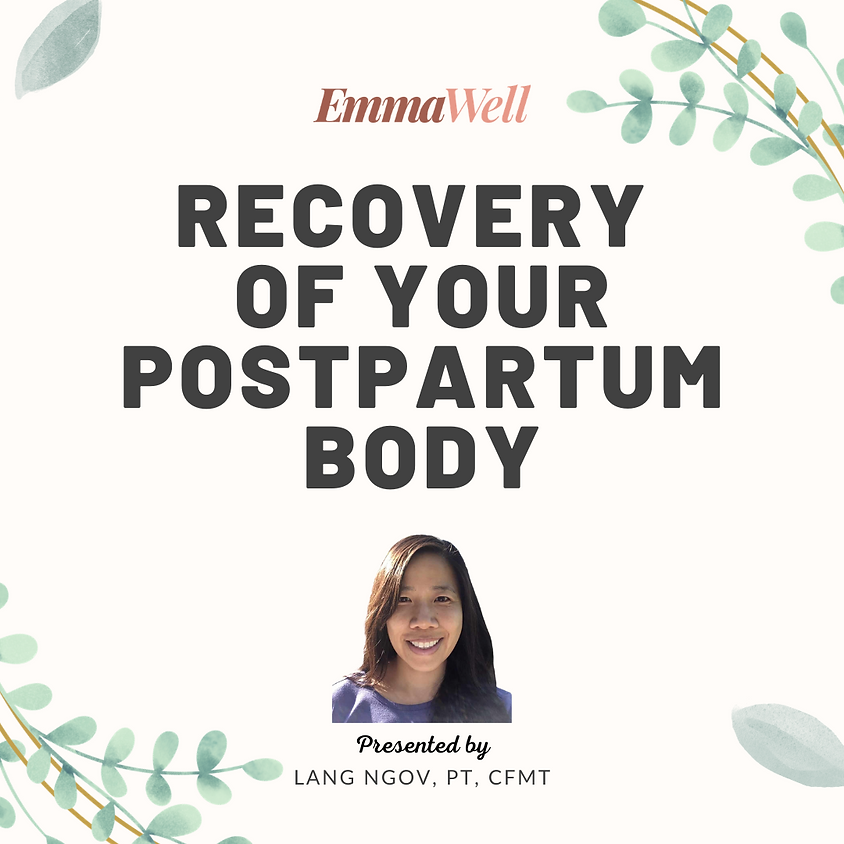 Recovery of Your Postpartum Body