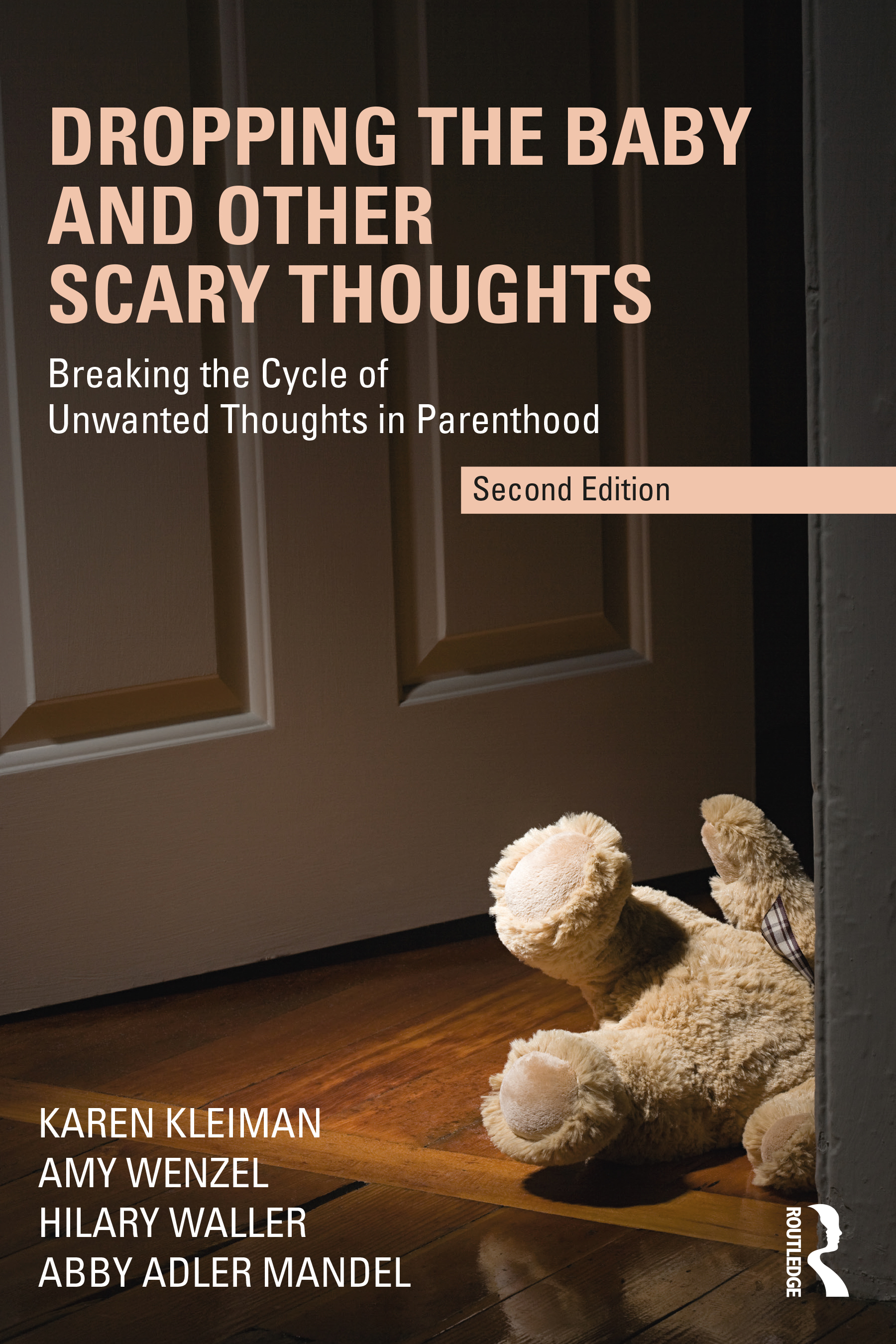 Dropping the Baby and Other Scary Thoughts (2nd Edition)