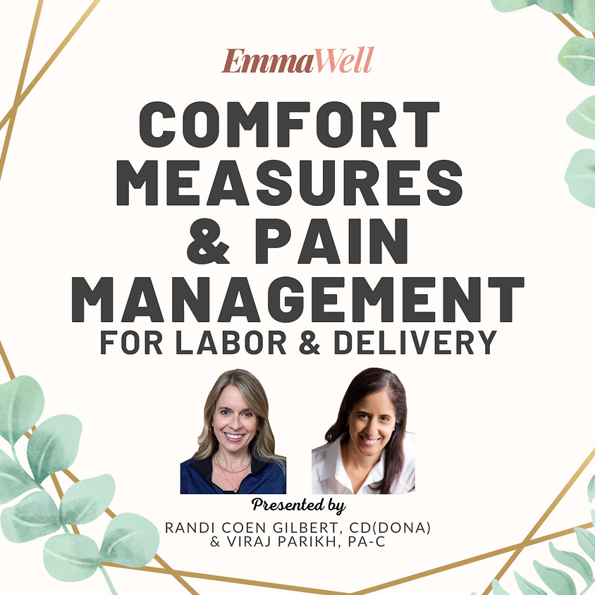Comfort Measures & Pain Management for Labor & Delivery