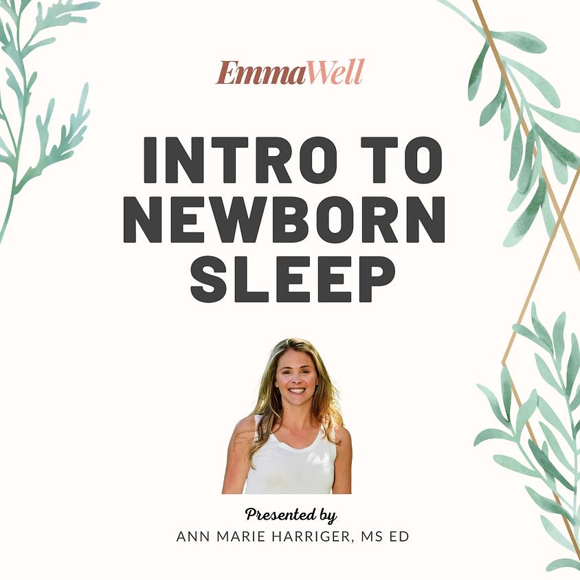 Intro to Newborn Sleep