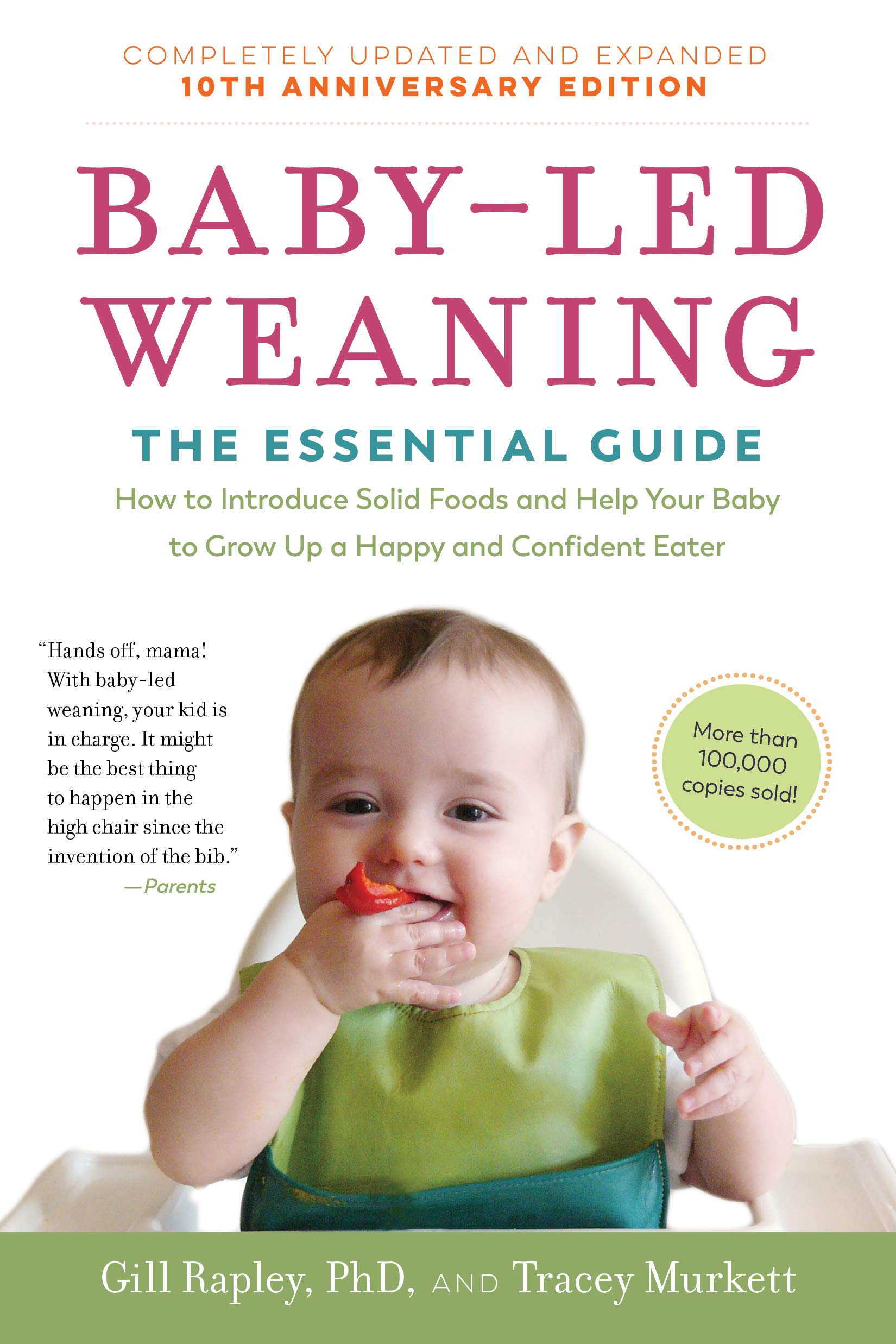Baby-Led Weaning The Essential Guide