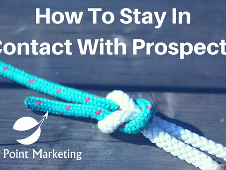 How to Keep in Touch with Potential Clients
