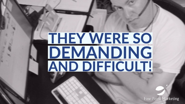 difficult customers - fine point marketing