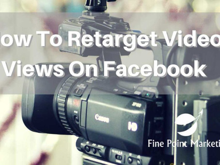How to Retarget Video Views on Facebook