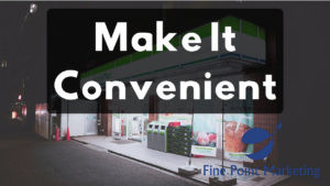 Use Convenience To Innovate Your Business Strategy
