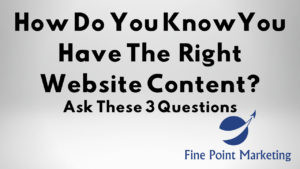 How do you know you have the right content on your website?