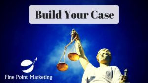 Build The Case For Your Business