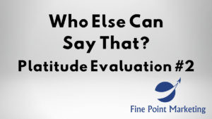 Who Else Can Say That? Platitude Evaluation #2