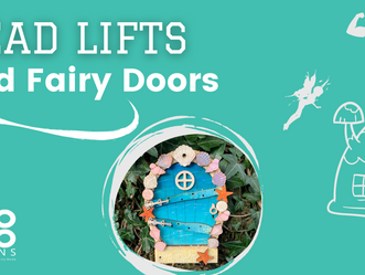 Dead Lifts and Fairy Doors?