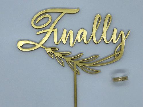 'Finally' gold cake topper for weddings