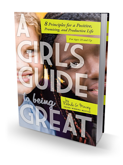 A Girl's Guide by Rhonda G. Mincey