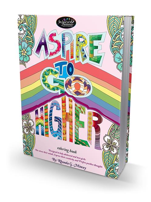 """Aspire to Go Higher Coloring Book"" by Rhonda G. Mincey"