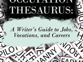 Writers, Have You Heard About The Occupation Thesaurus?