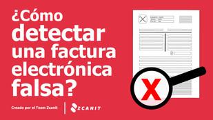 ¿Cómo detectar una factura electrónica falsa?