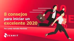 Consejos para iniciar un excelente 2020
