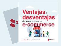 Ventajas y desventajas de tener o crear un e-commerce