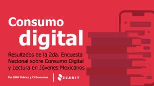 Resultados de la Segunda Encuesta Nacional sobre Consumo Digital y Lectura entre Jóvenes Mexicanos