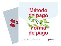 Método de pago o Forma de pago