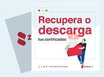 Recupera o descarga tus certificados