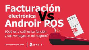 Factura Electrónica Vs POS
