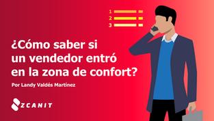 ¿Cómo saber si un vendedor entró en la zona de confort?