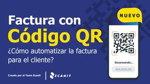 Facturación con QR: cómo automatizar la factura para el cliente