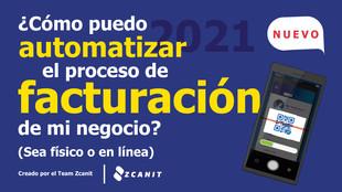 ¿Cómo puedo automatizar el proceso de facturación de mi negocio en línea? Pymes y negocios 2021